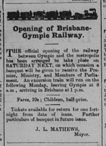 Gympie Times Tuesday, July 14, 1891 p.2 Opening of Brisbane-Gympie Railway advert