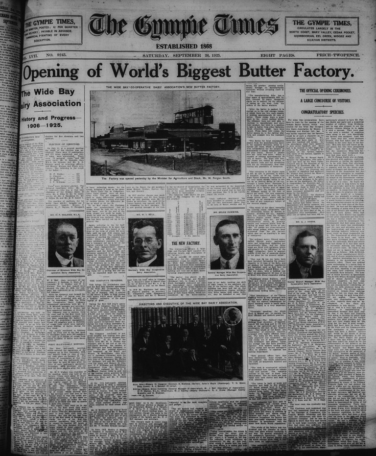 Opening of World's Biggest Butter Factory Gympie Times,  Saturday, September 26, 1925 p.1  Opening of World's Biggest Butter Factory