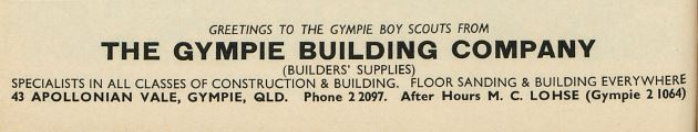 Greetings to the Gympie Boy Scouts from the The Gympie Building Company