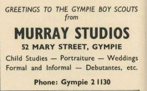 Greetings to the Gympie Boy Scouts from Murray Studios