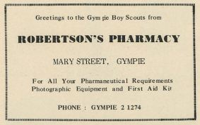 Greetings to the Gympie Boy Scouts from Robertson's Pharmacy